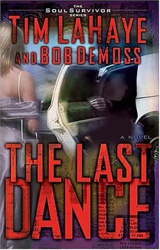 The Last Dance By Tim F. LaHaye