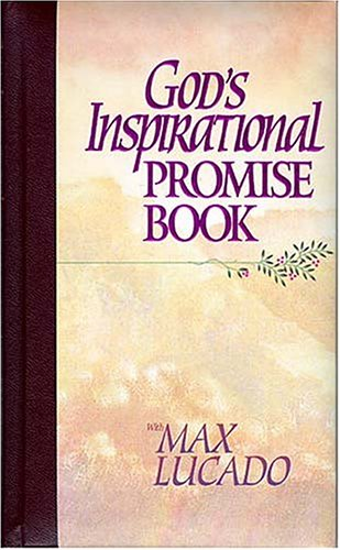 God's Inspirational Promise Book By Max Lucado