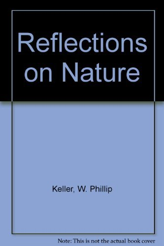 Reflections on Nature By W. Phillip Keller