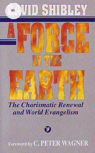 A Force in the Earth By David Shibley