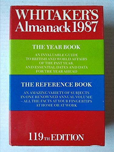 Whitaker's Almanack 1987 ( 119th annual edition )  Complete Edition by Joseph Whitaker