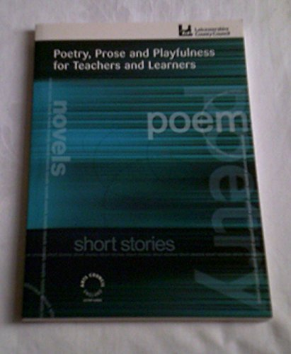 Poetry,Prose and Playfulness for Teachers and Learners By Mark Goodwin