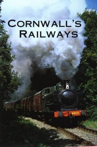 Cornwall's Railways By Anthony Fairclough