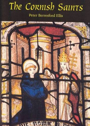Cornish Saints By Peter Berresford Ellis
