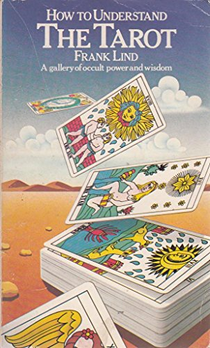 How to Understand the Tarot By Frank Lind