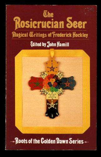 The Rosicrucian Seer By John Hamill