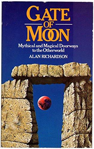 Gate of Moon By Alan Richardson