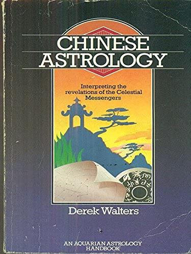 Chinese Astrology By Derek Walters
