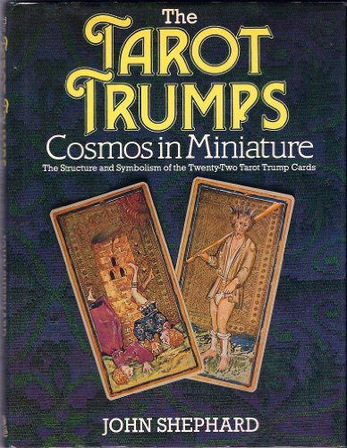 The Tarot Trumps By John Shephard