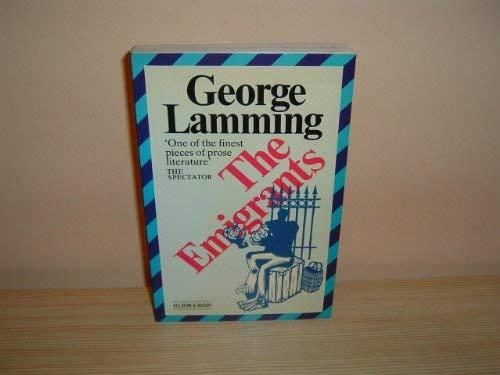 The Emigrants By Mr George Lamming