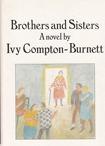 Brothers and Sisters by Compton-Burnett, Ivy Paperback Book The Cheap Fast Free