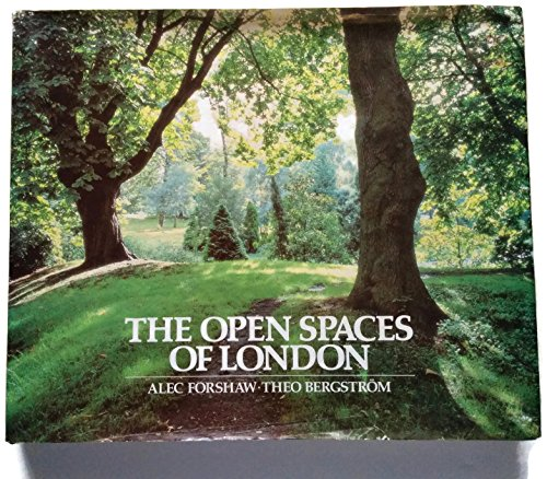 The Open Spaces of London by Theo Bergstrom