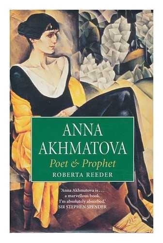 Anna Akhmatova par Roberta Reeder