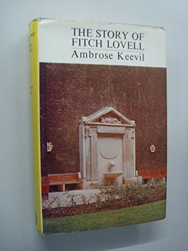 Story of Fitch Lovell By Sir Ambrose Keevil