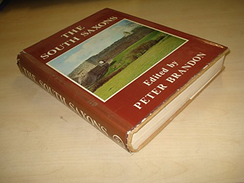 The South Saxons By Peter Brandon