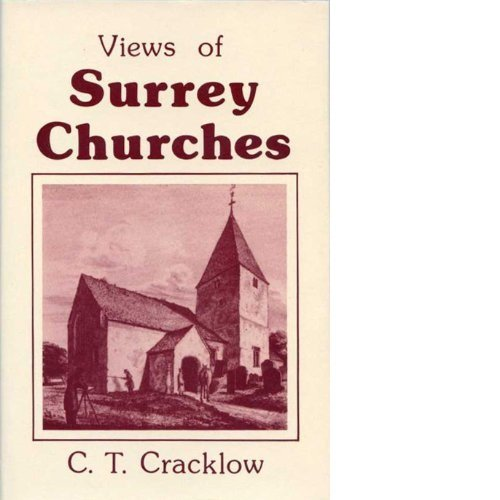 Views of Surrey Churches (Kent Records) By C.T. Cracklow