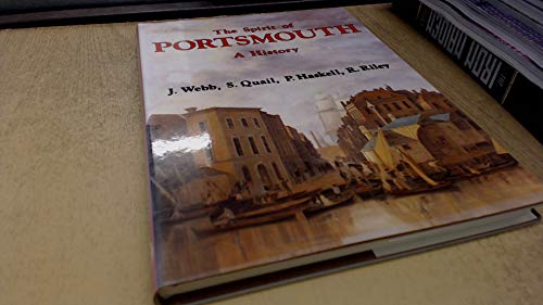 The Spirit of Portsmouth A History By J Webb