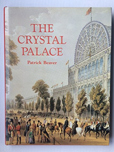 The Crystal Palace By Patrick Beaver