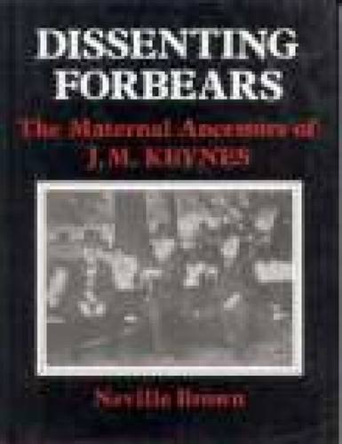 Dissenting Forbears By Neville Brown