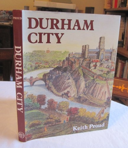 Durham City By Keith Proud