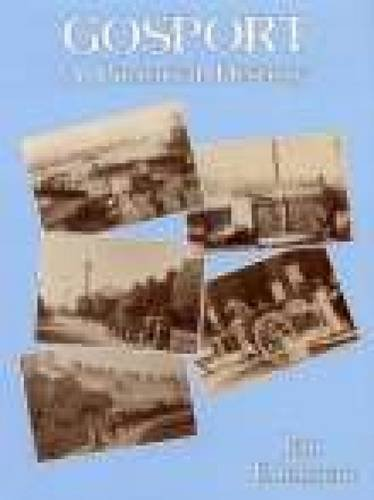 Gosport: A Pictorial History (Pictorial History Series) By Ian Edelman