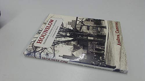 Hounslow, Isleworth, Heston and Cranford By Andrea Cameron