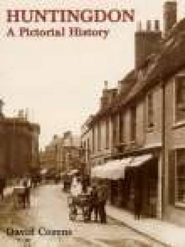 Huntingdon A Pictorial History By David Cozens
