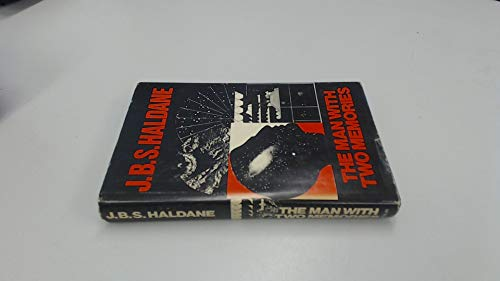 Man with Two Memories By J. B. S. Haldane