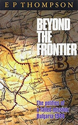 Beyond the Frontier By E.P. Thompson