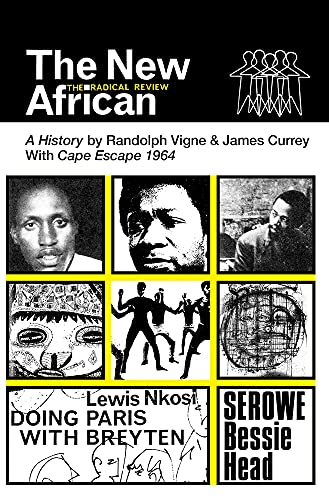 The New African: A History By Randolph Vigne