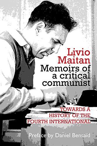 Livio Maitan: Memoirs of a critical communist von Livio Maitan