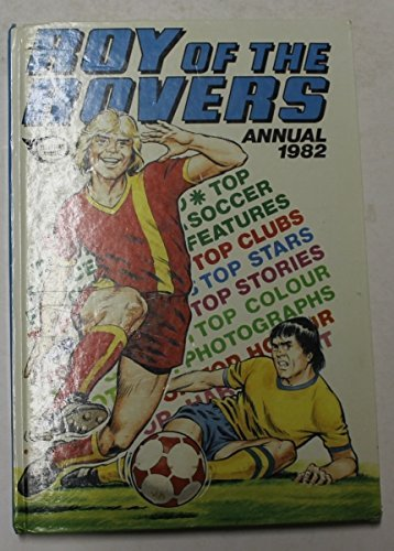 ROY OF THE ROVERS ANNUAL 1982 (Roy Of The Rovers) By Various.