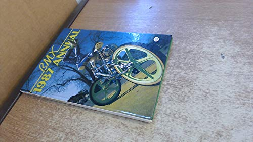 BMX - 1987 Annual By Anonymous