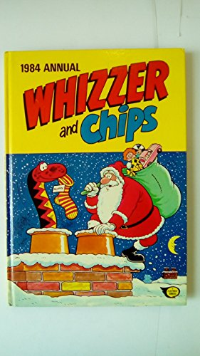 WHIZZER AND CHIPS ANNUAL 1984 By Fleetway