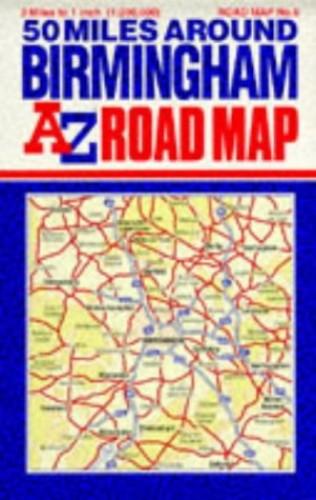 Fifty Miles Around Birmingham By Geographers' A-Z Map Company