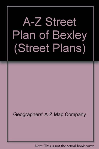 A-Z Street Plan of Bexley By Geographers' A-Z Map Company