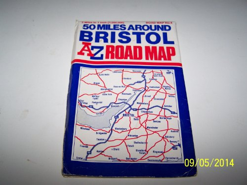 Fifty Miles Around Bristol By Geographers' A-Z Map Company