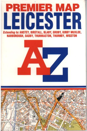 Premier Street Map of Leicester By Geographers' A-Z Map Company