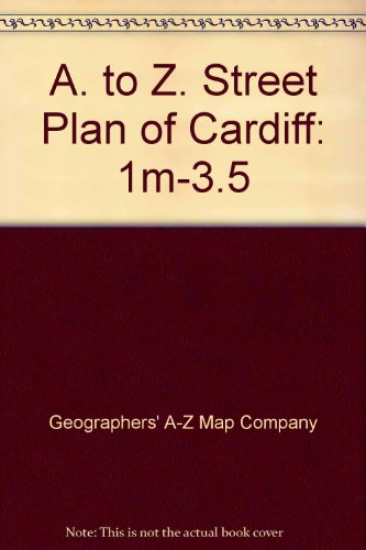 """A. to Z. Street Plan of Cardiff: 1m-3.5"""" By Geographers' A-Z Map Company"""