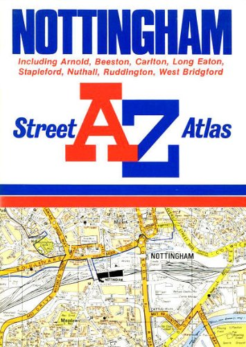 A. to Z. Street Atlas of Nottingham By Geographers' A-Z Map Company