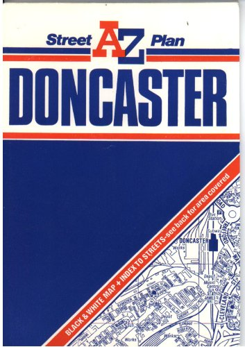 A. to Z. Street Plan of Doncaster By Geographers' A-Z Map Company