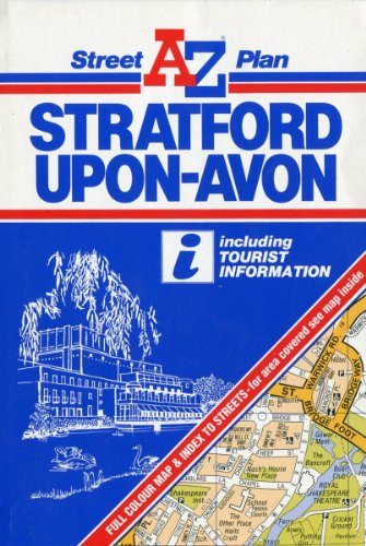 A. to Z. Street Plan of Stratford-upon-Avon By Geographers' A-Z Map Company
