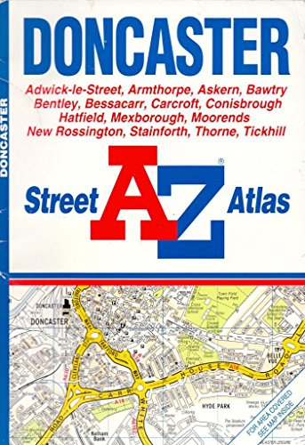 A. to Z. Doncaster Street Atlas By Geographers' A-Z Map Company