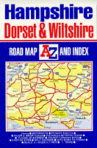 Hampshire, Dorset and Wiltshire Road Map By Geographers' A-Z Map Company