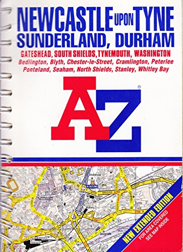 A-Z Street Atlas of Newcastle-upon-Tyne, Sunderland and Durham By Geographers' A-Z Map Company
