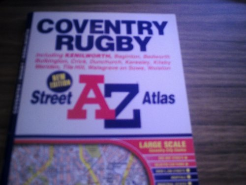 A-Z Coventry and Rugby Street Atlas By Geographers' A-Z Map Company