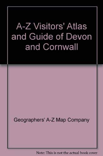 A-Z Visitors' Atlas and Guide of Devon and Cornwall By Geographers' A-Z Map Company