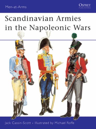 Scandinavian Armies of the Napoleonic Wars By Jack Cassin-Scott