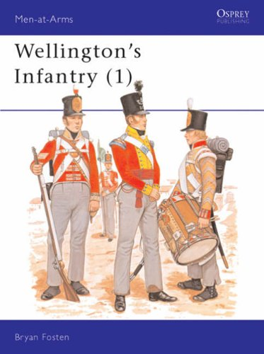 Wellington's Infantry (1): v. 1 (Men-at-Arms) By Bryan Fosten