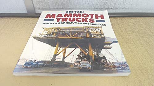 Mammoth Trucks (Osprey colour series) By Bob Tuck